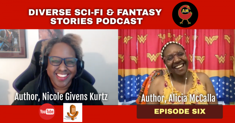 Diverse SciFi and Fantasy Stories Podcast Episode 6 Nicole Givens Kurtz